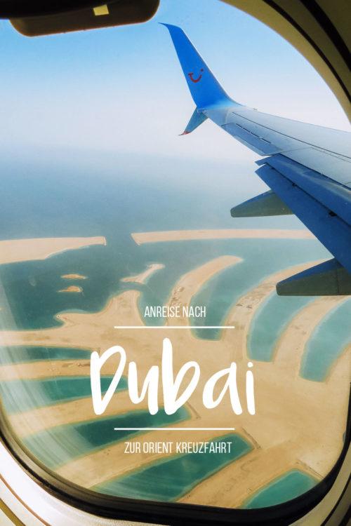Dubai Anreise zur Orient Kreuzfahrt