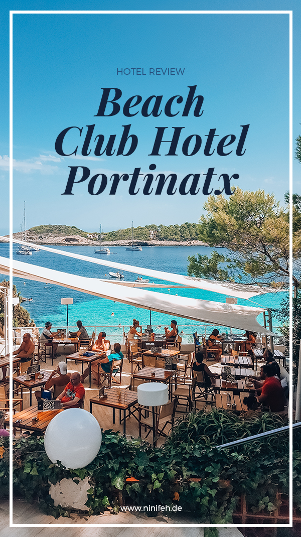 Hotel Review Ibiza Beach Club Hotel Portinatx