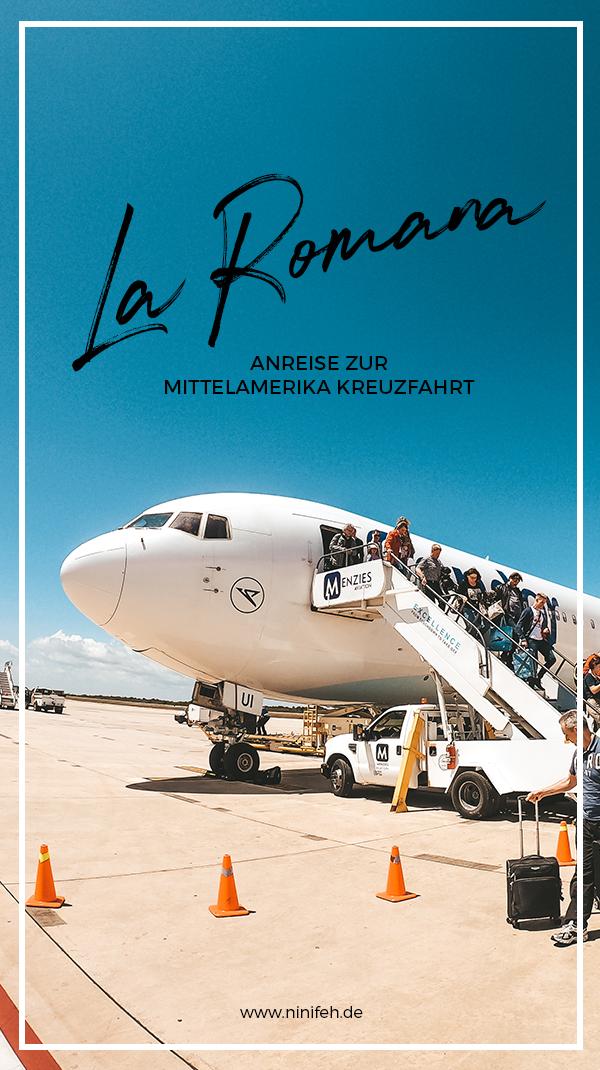 Mittelamerika Kreuzfahrt Anreise nach La Romana Dominikanische Republik